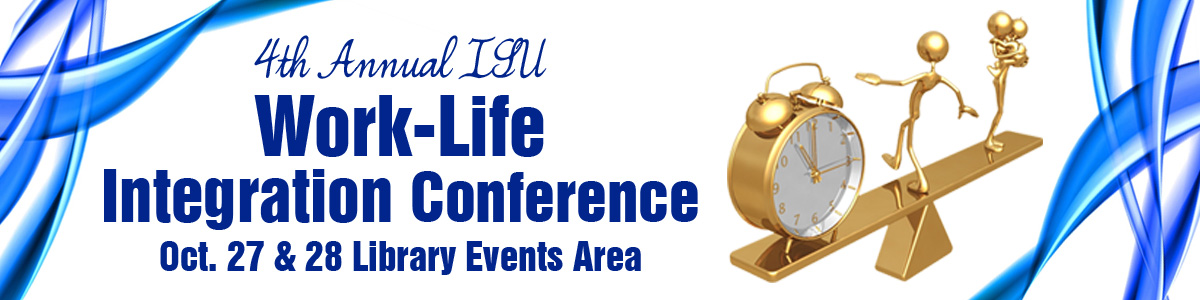 4th Annual Work Life Conference: Oct. 27-28, 2014